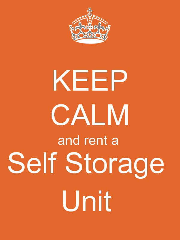 Keep Calm & Rent A Storage Shed